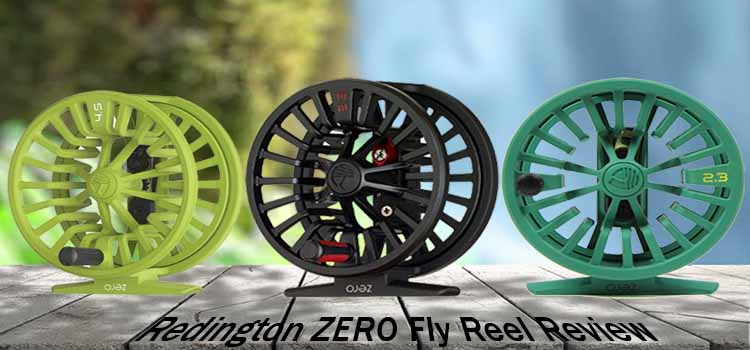 Redington ZERO Fly Reel Review